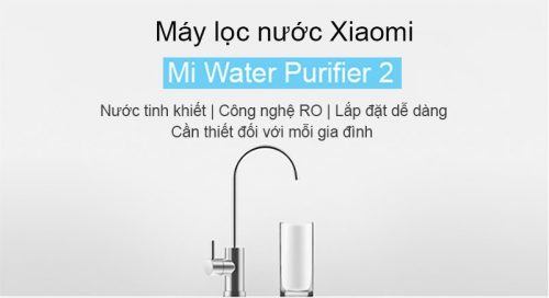 Máy lọc nước Xiaomi có tốt không?
